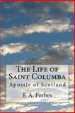 The Life of Saint Columba, F. Forbes, 1497589282