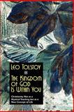 The Kingdom of God Is Within You, Tolstoy, Leo, 1557429286