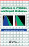 Advances in Dynamics and Impact Mechanics, G. Nurick, 1853129283