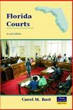 Florida Courts, Bast, Carol M., 0131199285