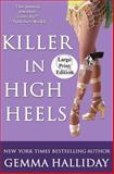 Killer in High Heels, Gemma Halliday, 147753928X
