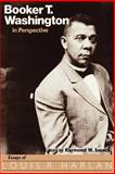 Booker T. Washington in Perspective : Essays of Louis R. Harlan, , 1578069289