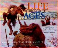 Life Through the Ages, Knight, Charles R., 0253339286