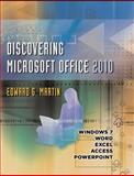 Discovering Microsoft Office 2010, Martin, Edward G., 0470769289