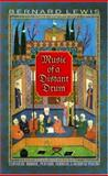 Music of a Distant Drum : Classical Arabic, Persian, Turkish, and Hebrew Poems, Lewis, Bernard, 0691089280