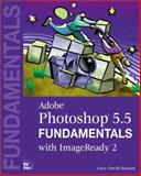 Adobe Photoshop 5.5 Fundamentals with ImageReady 2, Bouton, Gary David, 0735709289