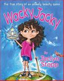 Wacky Jacky, Jaclyn Stapp, 0981609287
