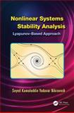 Nonlinear Systems Stability Analysis, Seyed Kamaleddin Yadavar Nikravesh, 146656928X