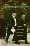 Hurrying Toward Zion : Universities, Divinity Schools, and American Protestantism, Cherry, Conrad, 0253329280