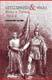 Citizenship and Wars : France in Turmoil 1870-1871, Taithe, Bertrand, 0415239281