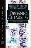 The Facts on File Dictonary of Organic Chemistry, , 0816049289