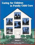 A Trainer's Guide to the Creative Curriculum for Family Child Care, Dodge, Diane T. and Colker, Laura J., 0960289283