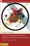 The New Commonwealth Model of Constitutionalism : Theory and Practice, Gardbaum, Stephen, 1107009286