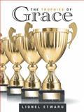 The Trophies of Grace, Lionel Etwaru, 1490839283