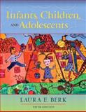 Infants, Children, and Adolescents, Berk, 0205419283
