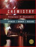 Chemistry : Structure and Dynamics, Spencer, James N. and Bodner, George M., 047012928X