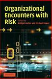 Organizational Encounters with Risk, , 0521609283
