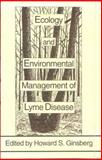 Ecology and Environmental Management of Lyme Disease, , 0813519284