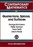 Quaternions, Spinors, and Surfaces, Kamberov, George and Pinkall, Ulrich, 0821819283