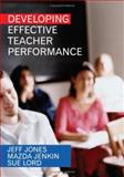 Developing Effective Teacher Performance, Jones, Jeff and Jenkin, Mazda, 1412919282