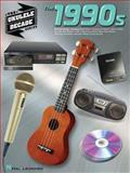 The 1990s, Hal Leonard Corp., 1480309281