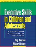 Executive Skills in Children and Adolescents 9781572309289