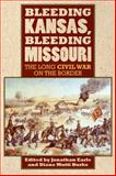 Bleeding Kansas, Bleeding Missouri, , 0700619291