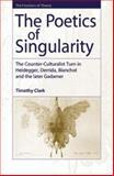 The Poetics of Singularity 9780748619290