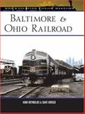 Baltimore and Ohio Railroad, Kirk Reynolds and Dave Oroszi, 076032929X