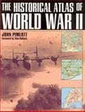 The Historical Atlas of World War II, John Pimlott, 0805039295