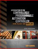 Introduction to the ControlLogix Programmable Automation Controller with Labs, Gary A. Dunning, 1111539294