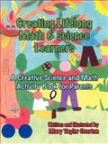Creating Lifelong Math and Science Learners, Mary Taylor Overton, 1420899295