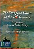 The European Union in the 21st Century : Perspectives from the Lisbon Treaty, , 9290799293