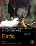 Hormones and Reproduction of Vertebrates - Vol 4 : Birds, , 0123749298