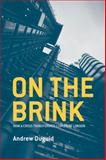 On the Brink : How a Crisis Transformed Lloyd's of London, Duguid, Andrew, 1137299290