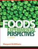 Foods : Experimental Perspectives, McWilliams, Margaret, 013707929X