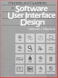 Principles and Guidelines in Software User Interface Design, Mayhew, Deborah J., 0137219296