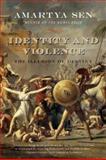 Identity and Violence, Amartyá Sen, 0393329291