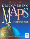 Discovering Maps: A Children's World Atlas, Hammond World Atlas Corporation, 0843709294