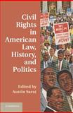 Civil Rights in American Law, History, and Politics, , 1107039290