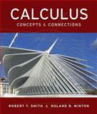 Calculus : Concepts and Connections, Smith, Robert T. and Minton, Roland B., 007330929X