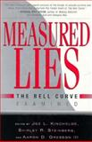Measured Lies : The Bell Curve Examined, , 0312129297