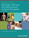 Muscles, Nerves and Movement in Human Occupation, McMillan, Ian and Carin-Levy, Gail, 1405189290