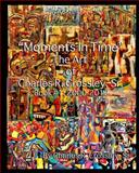 Moments in Time, Charles Crossley, 1483929299
