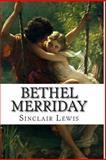 Bethel Merriday, Sinclair Lewis, 1499559291