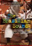 The Brazilian Sound, Christopher McGowan and Ricardo Pessanha, 1592139299