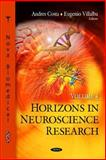 Horizons in Neuroscience Research. Volume 4, Andres Costa, 1617289299