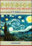 Physics : Imagination and Reality, Philip R. Wallace, 9971509296