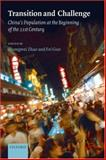 Transition and Challenge : China's Population at the Beginning of the 21st Century, , 0199299293