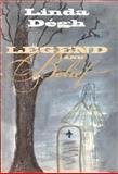 Legend and Belief : Dialectics of a Folklore Genre, Dégh, Linda, 0253339294